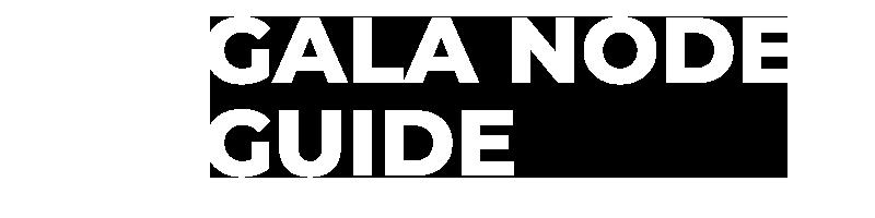 gala node guide logo
